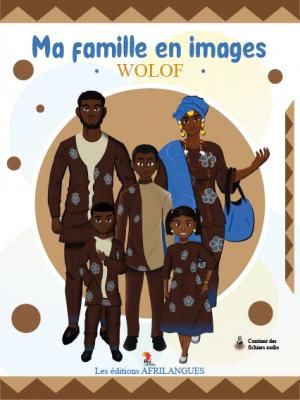 Ma famille en images - Wolof
